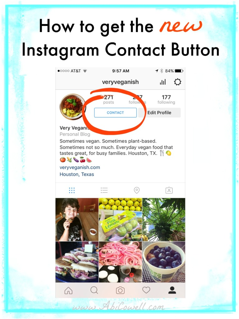 How to get the new Instagram Contact Button by AbiCowell